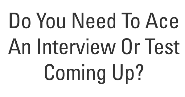 Do you have a stressful job interview coming up? 2