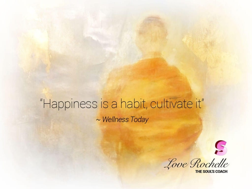Happiness is a habit, cultivate it everyday. 2