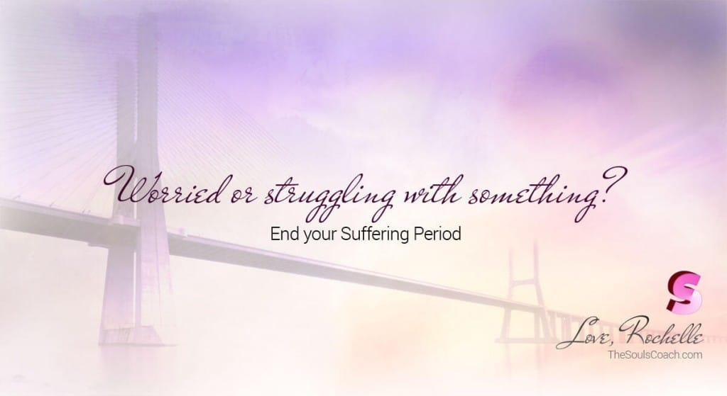 Worried or struggling with something? End your Suffering Period. 2