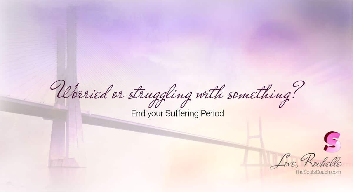 Worried or struggling with something? End your Suffering Period. 3