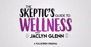 The Skeptic's Guide to Wellness with Jaclyn Glenn. 5 - Going Under With Hypnosis 12m TV-PG CC To see where campy stage hypnosis ends and wellness begins, Jaclyn meets two hypnotherapists to learn more about this ancient but still debated practice.